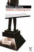Capa do livro Cultura Política, memória e historiografia