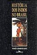 Capa do livro a História dos Índios no Brasil
