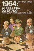 Capa do livro 1964: a Conquista do Estado.