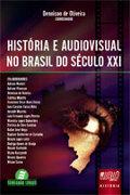 Capa do livro História e audivisual no Brasil do século XXI