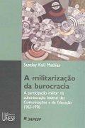 Capa do livro a militarização da burocracia
