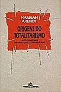 Capa do livro Origens do Totalitarismo