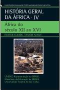 Capa do livro História Geral da África: África do século XII ao XVI . V.4.