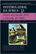 Capa do livro História Geral da África: África do século XIX à década de 1880. V. 6.