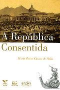 Capa do livro A República Consentida
