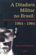 Capa do livro A Ditadura Militar no Brasil