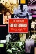Capa do livro a Era dos Extremos