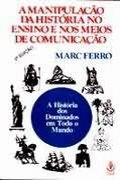 capa do livro A Manipulação da História no Ensino e nos Meios de Comunicação.