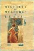 Capa do livro a História das mulheres no Brasil