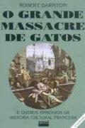 capa do livro O Grande massacre dos gatos.