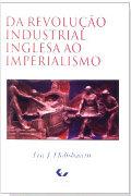 Capa do livro da Revoluçao Industrial Inglesa ao Imperialismo