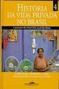 Capa do livro História da Vida privada no Brasil, volume 4