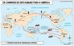 Poss�veis rotas de chegada do homem � Am�rica. Mapa da editora Moderna. <br><br/> Palavras-chave: pr�-hist�ria, rela��es culturais, migra��es, Am�rica.